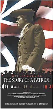 Williamsburg The Story of a Patriot