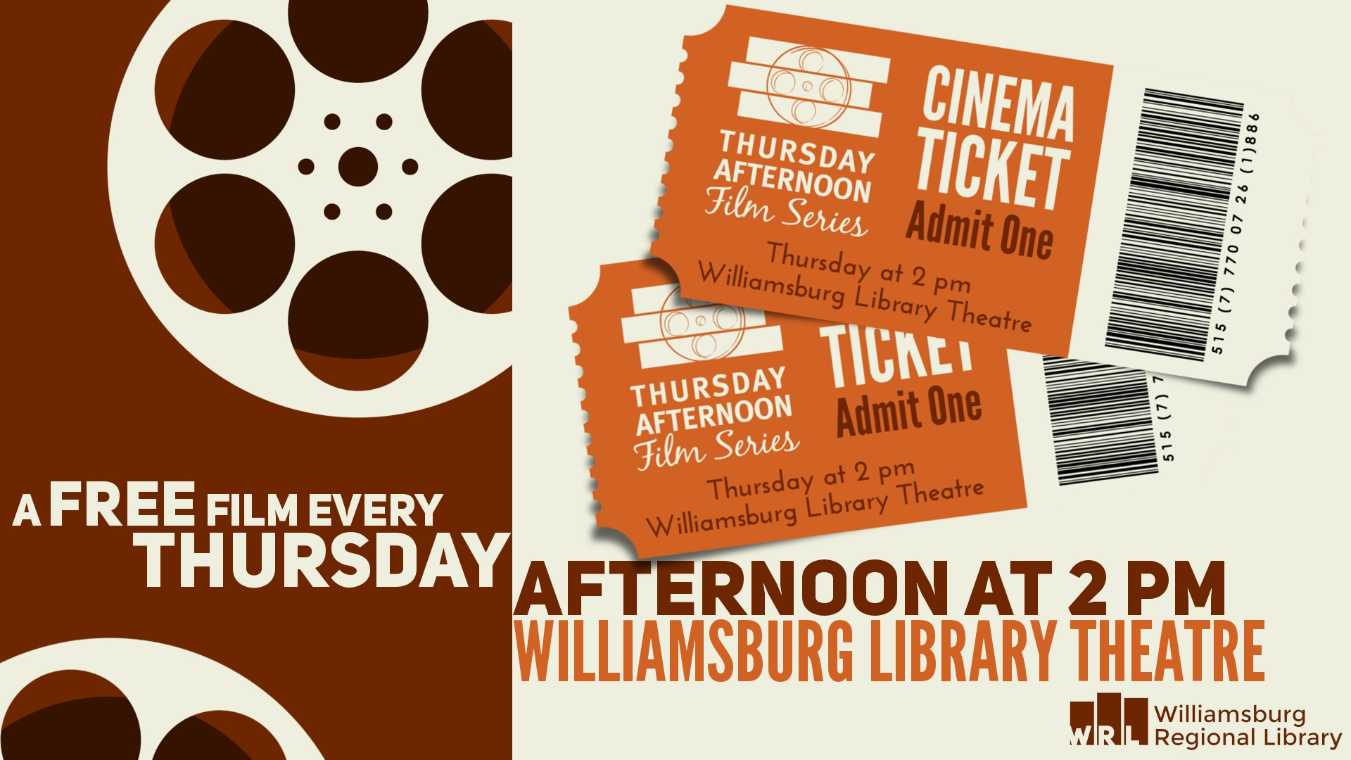 a free film every Thursday afternoon at 2PM Williamsburg Library Theatre